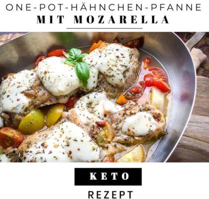 Keto One-Pot-Hähnchen-Pfanne mit Mozarella