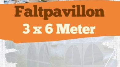 Photo of Faltpavillon 3 x 6 m: Welche Modelle sind empfehlenswert?
